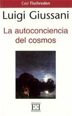 La autoconciencia del cosmos - Luigi Giussani | Libro | Itacalibri