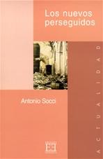 Los nuevos perseguidos - Antonio Socci | Libro | Itacalibri