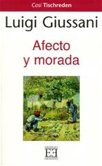 Afecto y morada - Luigi Giussani | Libro | Itacalibri