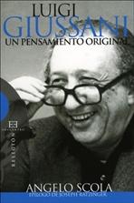 Luigi Giussani, un pensamiento original - Angelo Scola | Libro | Itacalibri
