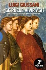 ¿Se puede vivir así?: Un acercamiento extraño a la existencia cristiana. Luigi Giussani | Libro | Itacalibri