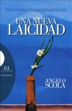Una nueva laicidad: Temas para una sociedad plural. Angelo Scola | Libro | Itacalibri