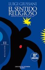 El sentido religioso: Curso básico de cristianismo<br>Volumen 1</br>. Luigi Giussani | Libro | Itacalibri