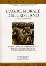 L'agire morale del cristiano - AA.VV. | Libro | Itacalibri