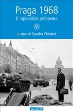 Praga 1968: L'impossibile primavera. AA.VV. | Libro | Itacalibri