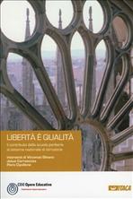 Libertà è qualità: Il contributo della scuola paritaria al sistema nazionale di istruzione. AA.VV. | Libro | Itacalibri