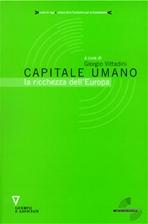 Capitale umano: la ricchezza dell'Europa. Giorgio Vittadini | Libro | Itacalibri