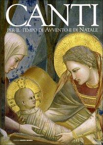 Canti per il tempo di Avvento e di Natale - AA.VV. | Libro | Itacalibri