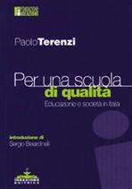 Per una scuola di qualità: Educazione e società in Italia. Paolo Terenzi | Libro | Itacalibri