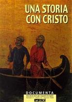 Documenta 2/2000. Una storia con Cristo: Materiale di lavoro per insegnanti di religione. AA.VV. | Riviste | Itacalibri