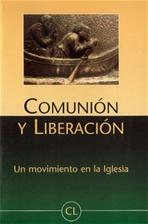 Comunión y Liberación: Un movimiento en la Iglesia. AA.VV. | Libro | Itacalibri