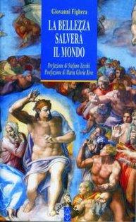 La bellezza salverà il mondo - Giovanni Fighera | Libro | Itacalibri