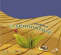 Il seminatore - Gruppo Il Sicomoro | Libro | Itacalibri