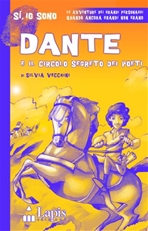 Dante e il circolo segreto dei poeti - Silvia Vecchini | Libro | Itacalibri