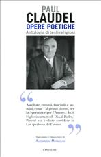 Opere poetiche: Antologia di testi religiosi. Paul Claudel | Libro | Itacalibri