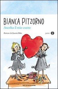Ascolta il mio cuore - Bianca Pitzorno | Libro | Itacalibri