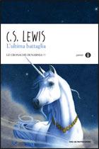L'ultima battaglia: Le Cronache di Narnia - 7. Clive Staples Lewis | Libro | Itacalibri