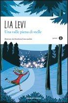Una valle piena di stelle - Lia Levi | Libro | Itacalibri