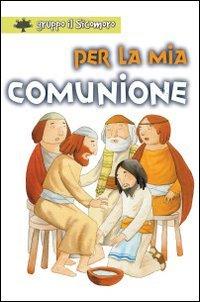 Per la mia comunione - Gruppo Il Sicomoro | Libro | Itacalibri