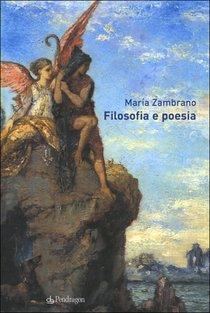 Filosofia e poesia - María Zambrano   Libro   Itacalibri