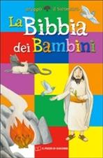 La Bibbia dei bambini - Silvia Vecchini | Libro | Itacalibri