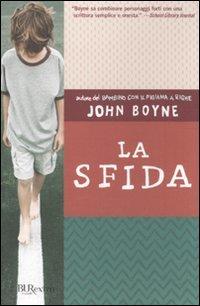 La sfida - John Boyne | Libro | Itacalibri