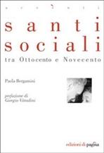 Santi sociali tra Ottocento e Novecento - Paola Bergamini | Libro | Itacalibri