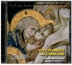 Spirto Gentil, n. 52 - Voi ch'amate lo criatore: Laude medievali | CD | Itacalibri