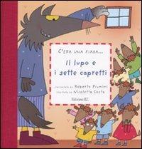 Il lupo e i sette capretti - Jakob e Wilhelm Grimm | Libro | Itacalibri