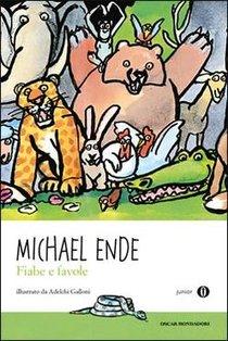 Fiabe e favole - Michael Ende | Libro | Itacalibri