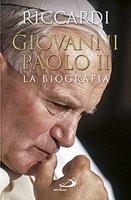 Giovanni Paolo II. La biografia - Andrea Riccardi | Libro | Itacalibri