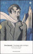 I fuorilegge della montagna: Uomini, cime, imprese. Dino Buzzati | Libro | Itacalibri