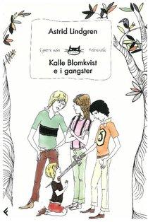 Kalle Blomkvist e i gangster - Astrid Lindgren | Libro | Itacalibri