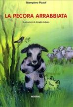 La pecora arrabbiata - Giampiero Pizzol | Libro | Itacalibri