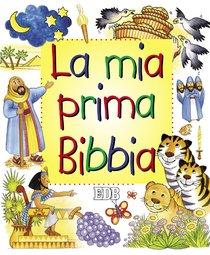 La mia prima Bibbia - AA.VV. | Libro | Itacalibri