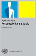 Responsabilità e giudizio - Hannah Arendt | Libro | Itacalibri