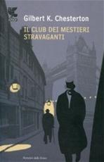 Il Club dei mestieri stravaganti - Gilbert Keith Chesterton | Libro | Itacalibri