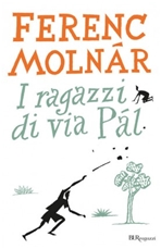 I ragazzi di via Pal - Ferenc Molnár | Libro | Itacalibri