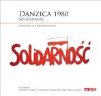 Danzica 1980: Solidarnoś&#263. AA.VV. | Libro | Itacalibri