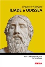 Leggere e rileggere Iliade e Odissea - AA.VV. | eBook | Itacalibri