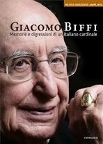 Memorie e digressioni di un italiano cardinale - Giacomo Biffi | Libro | Itacalibri