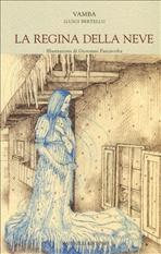 La regina della neve - (Luigi Bertelli) Vamba | Libro | Itacalibri