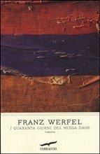 I quaranta giorni del Mussa Dagh - Franz Werfel   Libro   Itacalibri