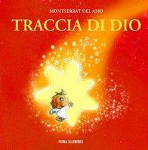 Traccia di Dio - Montserrat Del Amo | Libro | Itacalibri
