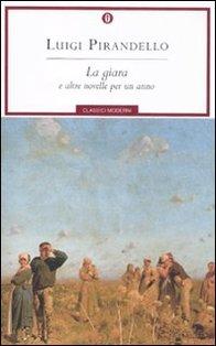 La giara: e altre novelle per un anno. Luigi Pirandello | Libro | Itacalibri
