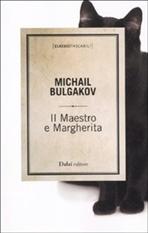 Il Maestro e Margherita - Michail A. Bulgakov | Libro | Itacalibri