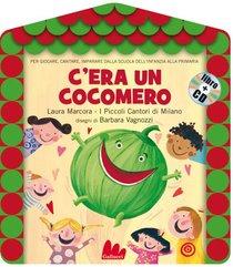 C'era un cocomero. Con CD audio - Laura Marcora | Libro | Itacalibri
