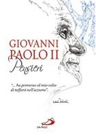 Giovanni Paolo II. Pensieri - Giovanni Paolo II, Karol Wojtyla | Libro | Itacalibri