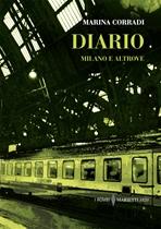 Diario: Milano e altrove. Marina Corradi | Libro | Itacalibri