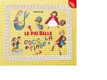 Le più belle coccolafiabe - Lodovica Cima | Libro | Itacalibri
